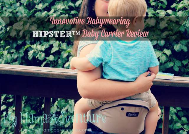 Innovative Babywearing {HIPSTER Baby Carrier Review} - My Mama Adventure