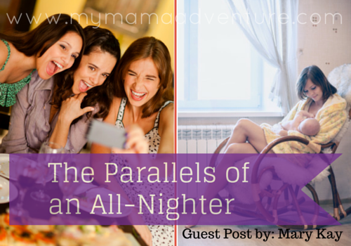 The Parallels of an All-Nighter - My Mama Adventure