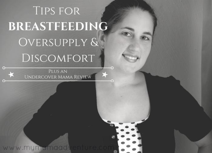 Tips for Breastfeeding Oversupply & Discomfort